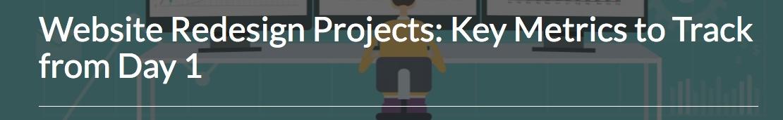 modern website design projects key metrics to track