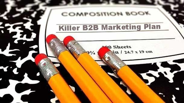 How to Craft a Killer B2B Marketing Plan