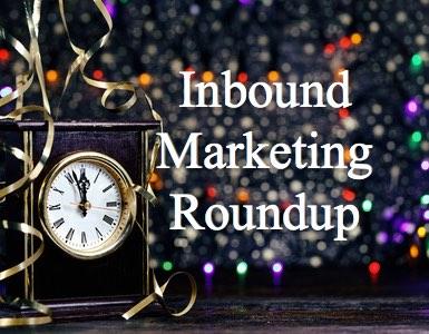 Year End Inbound Marketing Roundup